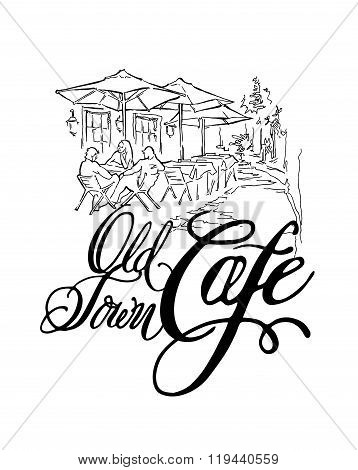 Vector sketch of old street. Old town cafe.