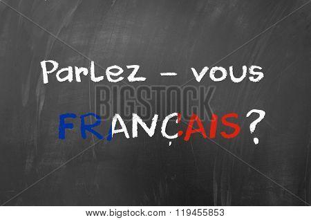 Parlez Vous Francais written on the blackboard