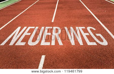 New Way (in German) written on running track