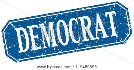 Democrat Blue Square Vintage Grunge Isolated Sign