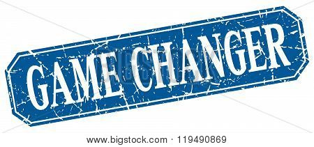 Game Changer Blue Square Vintage Grunge Isolated Sign