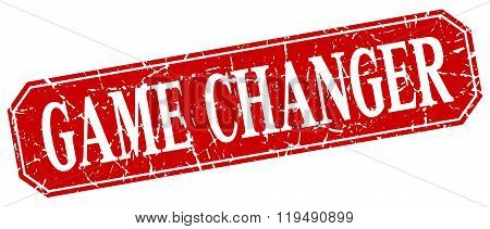 Game Changer Red Square Vintage Grunge Isolated Sign