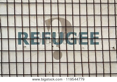 Word Refugee And Fence