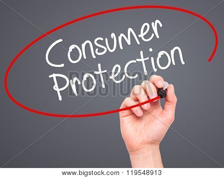 Man Hand Writing Consumer Protection With Black Marker On Visual Screen.