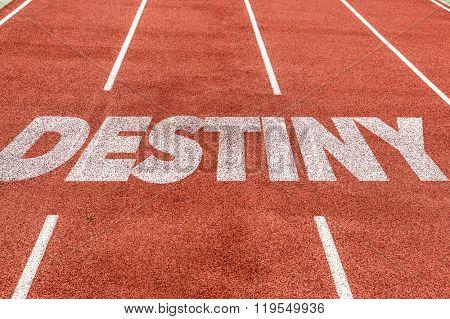 Destiny written on running track