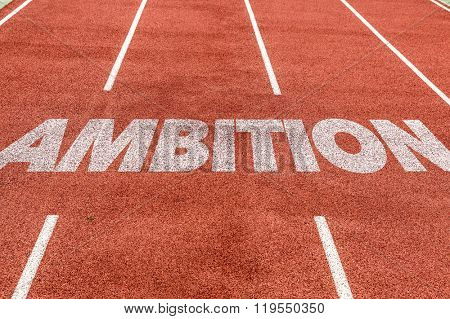 Ambition written on running track