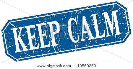 Keep Calm Blue Square Vintage Grunge Isolated Sign
