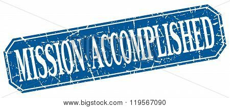 mission accomplished blue square vintage grunge isolated sign