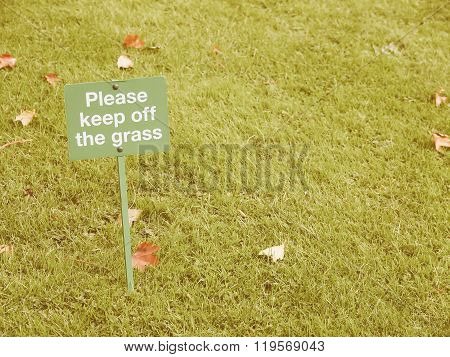 Keep Off The Grass Sign Vintage