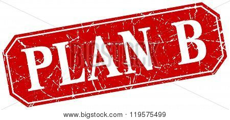 Plan B Red Square Vintage Grunge Isolated Sign
