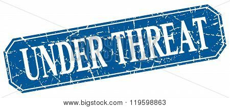 under threat blue square vintage grunge isolated sign