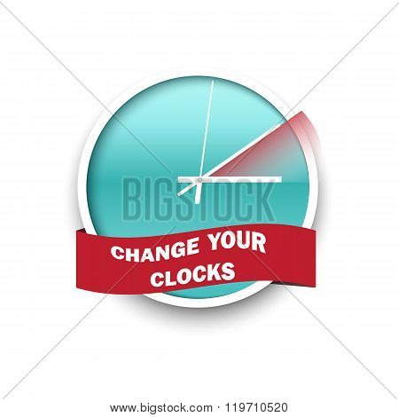 Change your clocks message for Daylight Saving Time. Vector illustration.