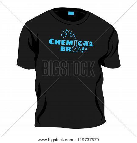 Chemical Bro - T-shirt Decoration, Vector Joke Illustration
