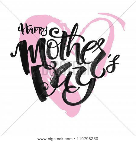 .mothers Day Concept Hand Lettering Motivation Poster.