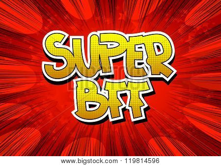 Super Bff - Comic Book Style Word.