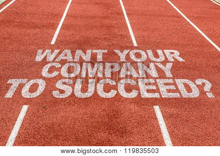 Want Your Company to Succeed? written on running track