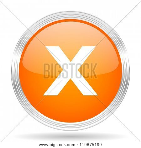 cancel orange silver metallic chrome web circle glossy icon