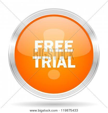 free trial orange silver metallic chrome web circle glossy icon