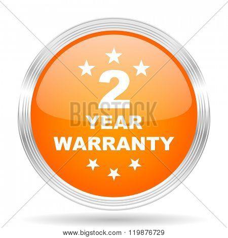 warranty guarantee 2 year orange silver metallic chrome web circle glossy icon