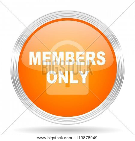 members only orange silver metallic chrome web circle glossy icon