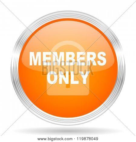 members only orange silver metallic chrome web circle glossy icon