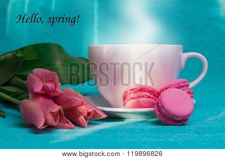 Tag Hello Spring, Pink Tulips, Cup Of Coffee And Pink Macaroons