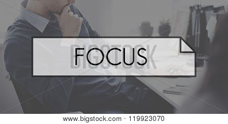 Focus Determine Concentration Focusing Clarity Concept