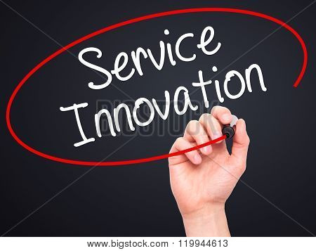 Man Hand Writing Service Innovation With Black Marker On Visual Screen.