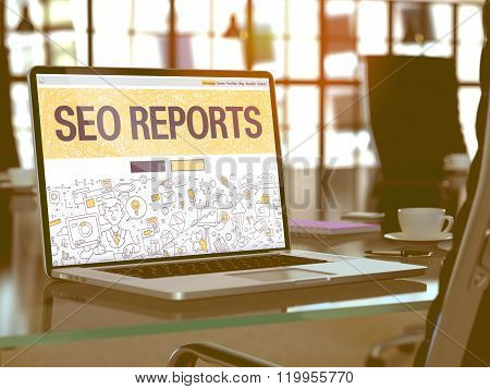 SEO Reports - Concept on Laptop Screen.