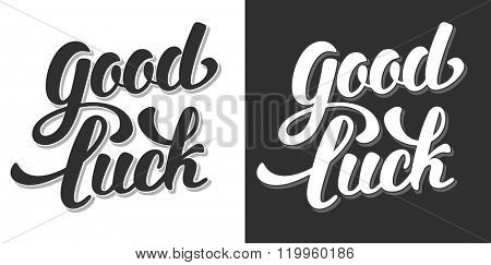 Good Luck Hand Drawn Calligraphic Lettering. Black or White Variations. Vector Illustration. Isolated on White and Black Background.