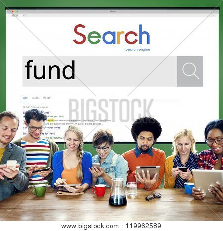 Fund Funding Invest Money Budget Bank Cash Concept