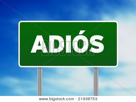 Green Road Sign With Word Adios