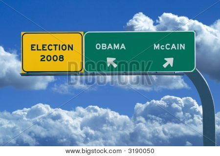 2008 Presidential Election Sign - Election 2008