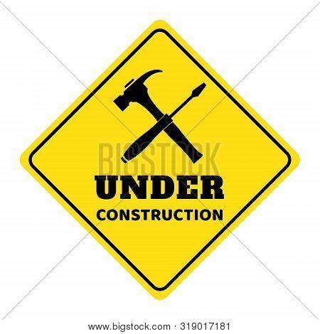 poster of Under Construction Road Sign,under Construction Icon,under Construction Road Sign On Yellow Backgrou