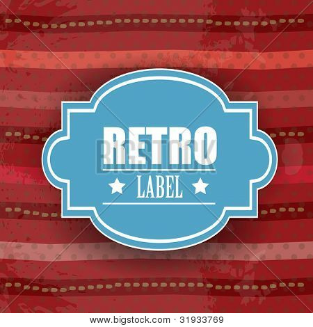 Retro label on vintage grunge background , can e use as icon, sticker, tag or button. EPS 10,
