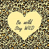 Seamless leopard wallpaper for t-shirt fashion girl print with sand-coloured heart shape with be wil poster