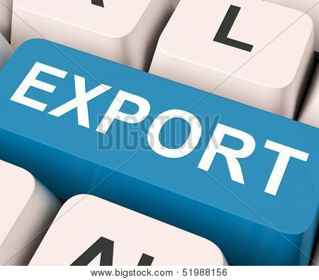 Export Key Means Sell Abroad Or Trade.
