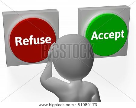 Refuse Accept Buttons Shows Refusal Or Acceptance
