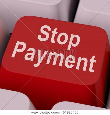 Stop Payment Key Shows Halt Online Transaction