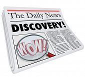 image of shock awe  - The word Discovery on a newspaper headline with photo of magnifying glass on word Wow to illustrate shocking or surprising news or announcement - JPG