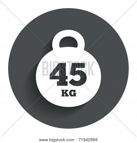 Weight sign icon. 45 kilogram (kg). Sport symbol
