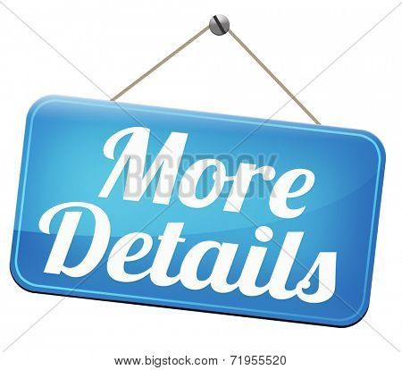 more details detailed extra information learn more about