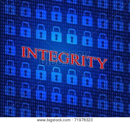 Integrity Data Represents Truthfulness Sincerity And Virtue