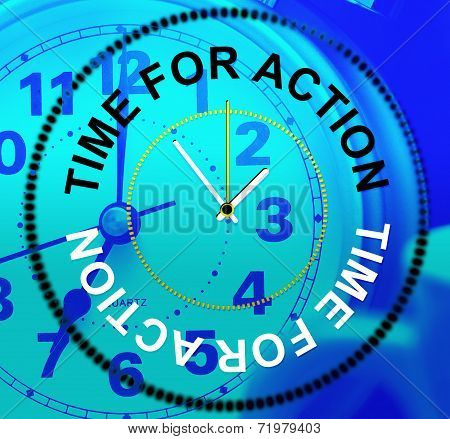 Time For Action Shows Do It And Acting