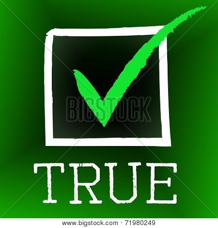 Tick True Represents In Truth And Accurate