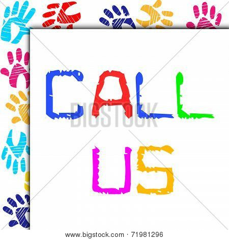 Call Us Represents Talking Telephone And Network