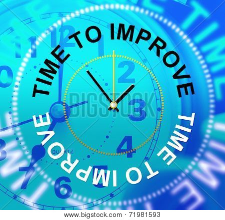 Time To Improve Means Improvement Plan And Growth