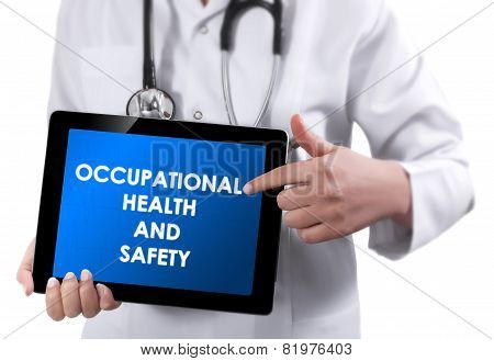 Doctor Showing Tablet With Occupational Health And Safety Text.