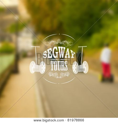 Segway Tours Poster With Unfocused Backdrop