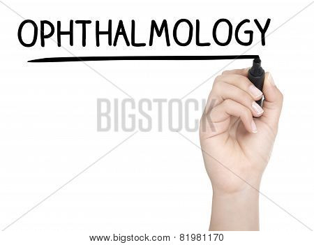 Hand With Pen Writing Ophthalmology On Whiteboard